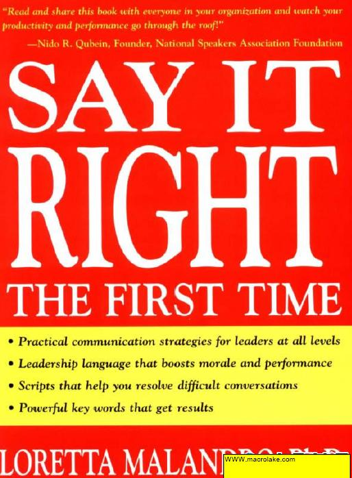Say it right the first time-leader's skill to communicate and manage people